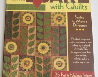 I CARE with Quilts by Debbie Mumm -  fast & fabulous 25 projects