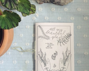 All my beautiful plants - a zine about house plants
