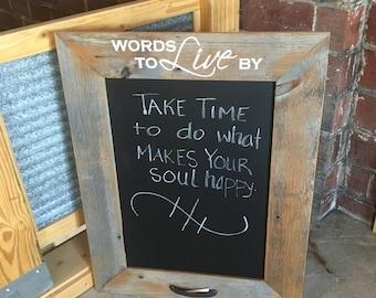Barnwood Frame Chalk Board, Words to Live by Chalk Board