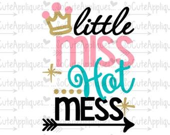 Little MIss Hot Mess cut file socuteappliques, silhouette cut file, cameo file, scrapbook file, SvG Sayings