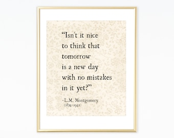 L.M. Montgomery Quote Art Print, Anne of Green Gables, Literary Art Print, Book Quote, L.M. Montgomery, Book Page Art, Literary Quote Print