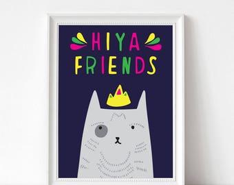 "Art Print - Hiya Friends | 300mm x 400mm / 12 x 16"" | Wall Decor | Art Poster"