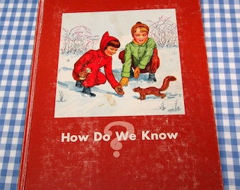 how do we know, vintage 1952 children's science text book
