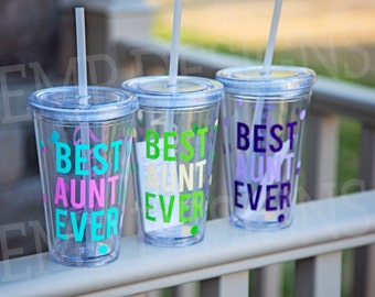 Best Aunt Ever Tumbler, Mothers Day Cup, Best Aunt Ever Mug, Mothers Day Gifts, gift for aunt, new aunt gift, best auntie ever