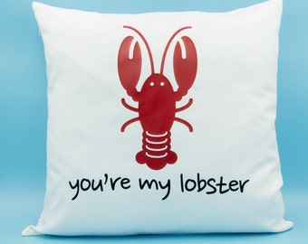 You're My Lobster White Twill Throw Pillow 16x16 - Friends Quote Pillow - Mates For Life Pillow - Rachel & Ross Meme Cushion