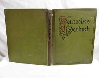 Deutsches Liederbuch German songbook for American students Text And Melodies 1909 D.C. Heath & Co Hardcover Anique Book
