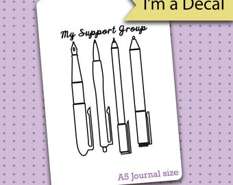 Bullet Journal Decal - My Support Group Pens Decal for Bullet Journals - Bullet Journal - Planner gift