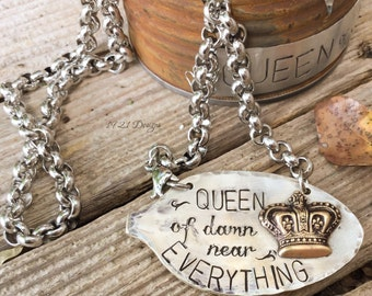 Queen of everything - hand stamped jewelry - upcycled vintage flatware