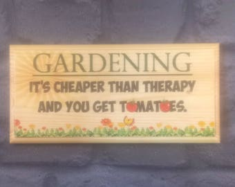 Gardening Plaque / Sign / Gift -Garden Tomatoes Cheaper Therapy Summer Grandad 6