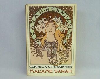 1967 Madame Sarah - Cornelia Otis Skinner - Sarah Bernhardt Biography - Vintage 1960s Theatre Actress Book
