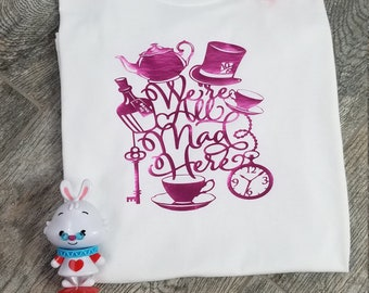 Alice in Wonderland -We're All Mad Here T Shirt
