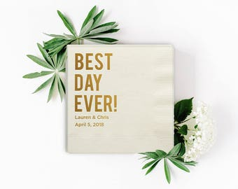 Custom Best Day Ever Wedding Napkins - Foil Stamped Napkins