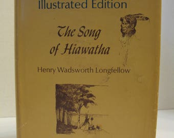 The Song of Hiawatha - Frederic Remington Illustrated Edition by Henry Wadsworth Longfellow