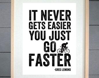 EllieBeanPrints Go Faster Greg Lemond Cycling Print - Various Sizes