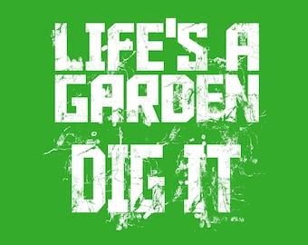 Life's a Garden,  Decorative Poster,  Gardener Poster, Art for Gardeners, Wall Art