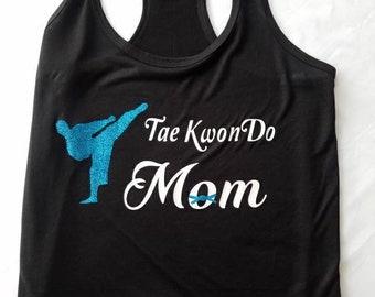 Tae Kwon Do Mom- Proud Mom Tank or Tee