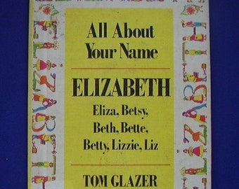 Elizabeth, All About Your Name, a Vintage Book