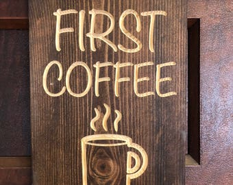Shhhh, Coffee First sign