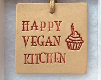 HAPPY VEGAN KITCHEN, handmade hanging ceramic plaque, lovely gift