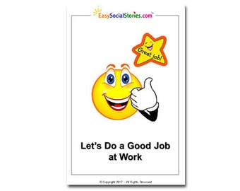 Let's Do a Good Job at Work - Easy Social Story