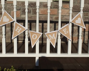 """A """"love home"""" banner, Love , Home, Home Decoration, Burlap Banner, Customize, Mantle Decoration"""