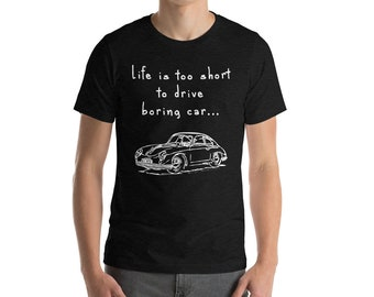 Life is too short... Shirt