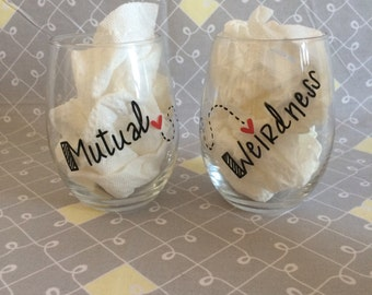 Dr. Seuss Inspired Mutual Weirdness. Love / Friendship Wine Glasses.