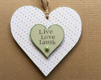 Live Love Laugh Plaque