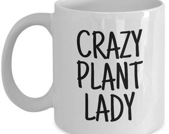 Botany Coffee Mug - Funny Botanist Gift Idea - Crazy Plant Lady - Houseplant Lover
