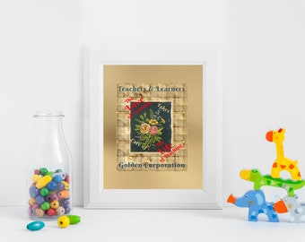 Love of Learning/Teaching, Golden Corporation, Wall Art Print, Inspirational Quote, FREE UK Shipping