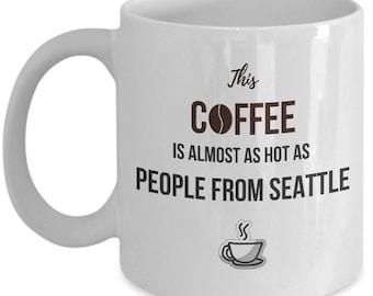 Seattle Coffee Mug - Seattle Mug - Seattle Gifts - Seattle Lover gift