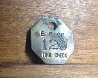 Vintage Brass B. E. Co. Tool Check Tag. Number 120.  Industrial Craft Supplies.