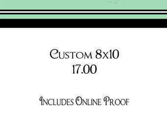 Custom 8x10 Art Print with Online Proof Approval