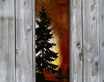 Pine on Rusted Metal- FREE SHIPPING