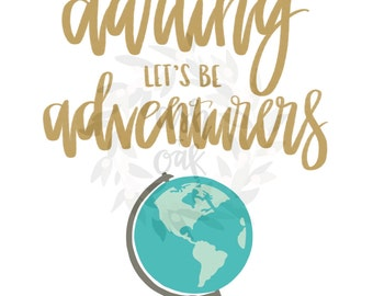 darling, lets be adventurers