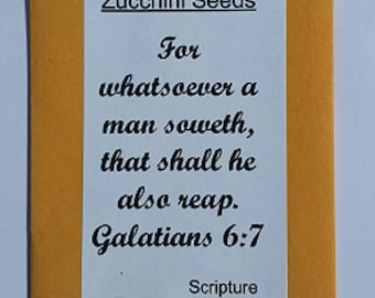 non-GMO Black Beauty Zucchini Seeds with Bible Verse (For whatsoever a man soweth)  Galatians 6:7