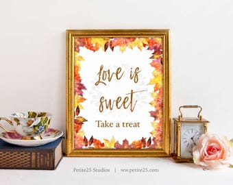 Love is Sweet sign, autumn, fall, orange maple leaves, autumnal, Wedding Reception Signage, 5x7, 8x10, INSTANT DOWNLOAD