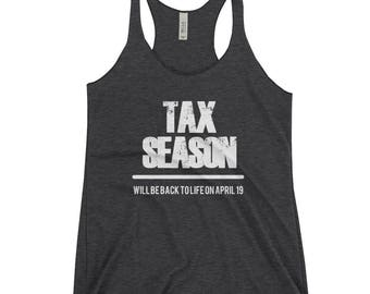 Funny Tax Season  t shirt gift CPA Accountant  Women's Racerback Tank