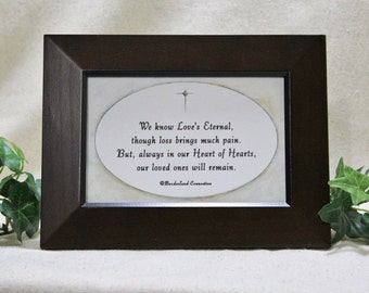 Sympathy Gift, Memorial Gift, In Memory of, Loss of Loved One, In Loving Memory, Condolence Gift, Remembrance, Christian, 4x6 Framed Verse