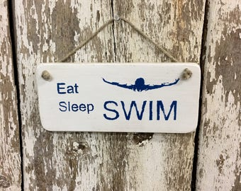 Gifts for Swimmers Swim Coach Gift Swimming Decor Swim Signs Swim Team Eat Sleep Swim Gift for Swim Coach Wooden Signs Reclaimed Wood #1765