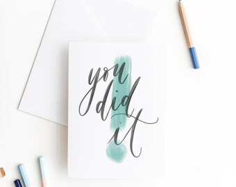 you did it / congratulations card