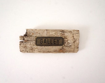 Galley Brass Nautical Driftwood Sign Rustic Boat Decor