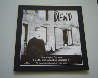 Idlewild Actually It's Darkness Original  Poster in A Custom Made Mount Ready To Frame