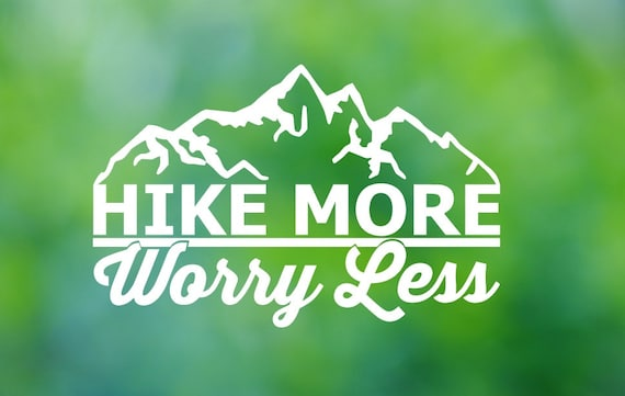 Hike more worry less vinyl decal car decal car sticker