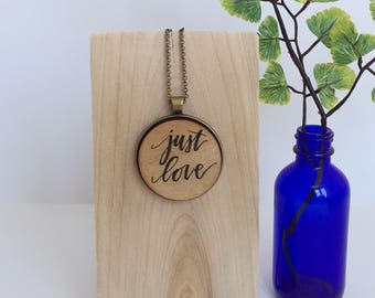Fifth Anniversary Gift / Just Love Necklace / Wooden Anniversary / Long Necklace / Actual Handwriting Necklace / Calligraphy Jewelry /