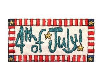 4db42baf073 ID 1012 4th of July Sign Patch Patriotic Badge Sign Embroidered Iron On  Applique