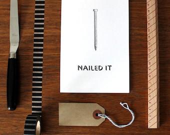 Nailed It Letterpress Greetings Card - Congratulations Card