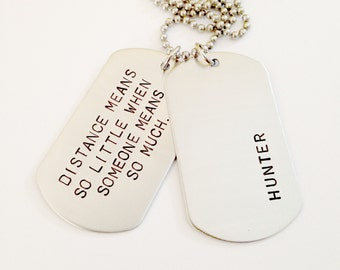 Distance Means So Little Custom Dog Tags - Hand Stamped Dog Tag Necklace - Mens Jewelry - Daddy Dad Father Hero Going Away Dog Tag Gift