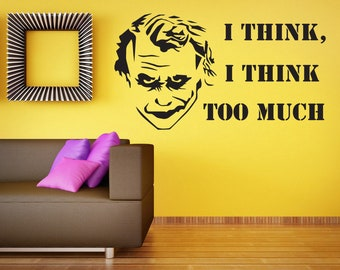 I think,I think too much. wall decal sticker wallart quote