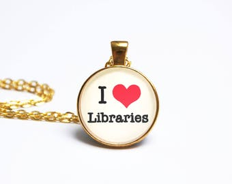 """Library Necklace Pendant Librarian Booklover Literary Jewelry Jewellery """"I Love Libraries"""" Valentines Bookworm Bibliophile Book Gift"""